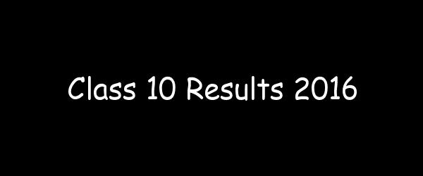 CBSE Class 10th Result 2016